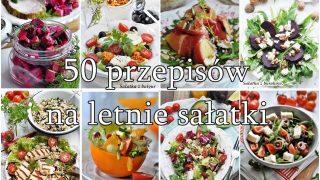 50 przepisów na letnie sałatki
